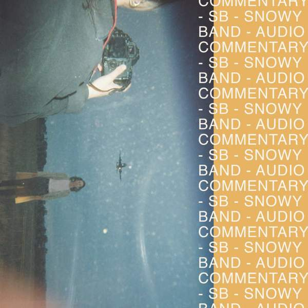 Snowy Band - Audio Commentary
