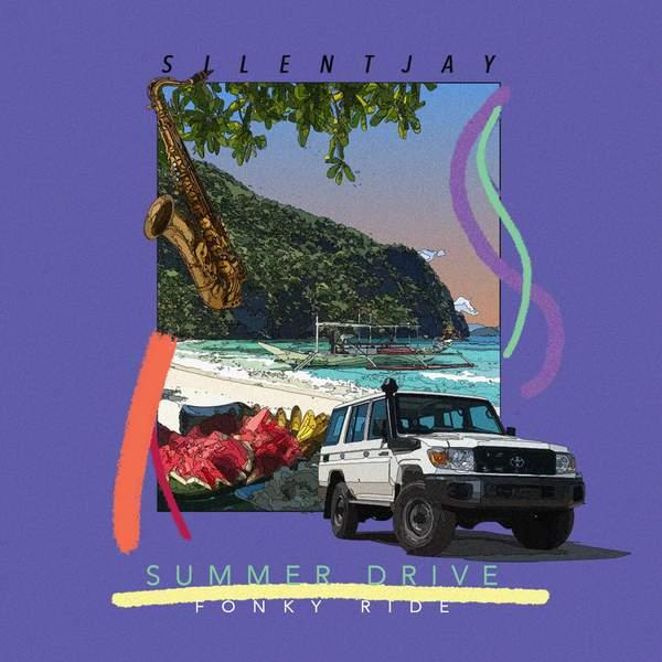 Silentjay - Summer Drive Fonky Ride