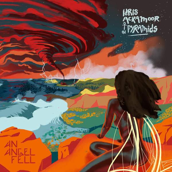 Idris Ackamoor and the Pyramids - An Angel Fell album image