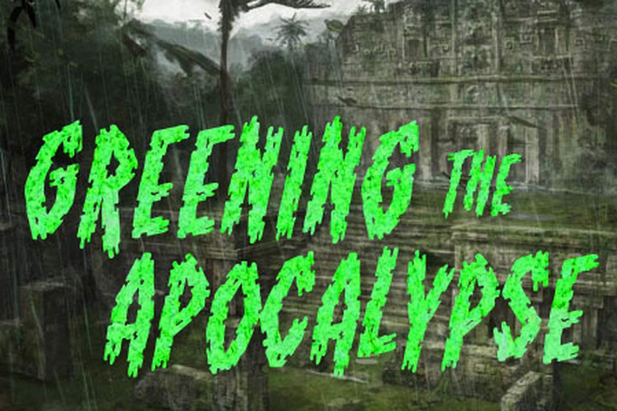 Greening the Apocalypse