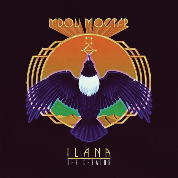 Ilana: The Creator by Mdou Moctar