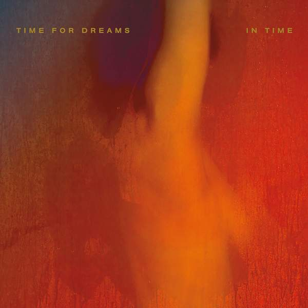 Time For Dreams - In Time